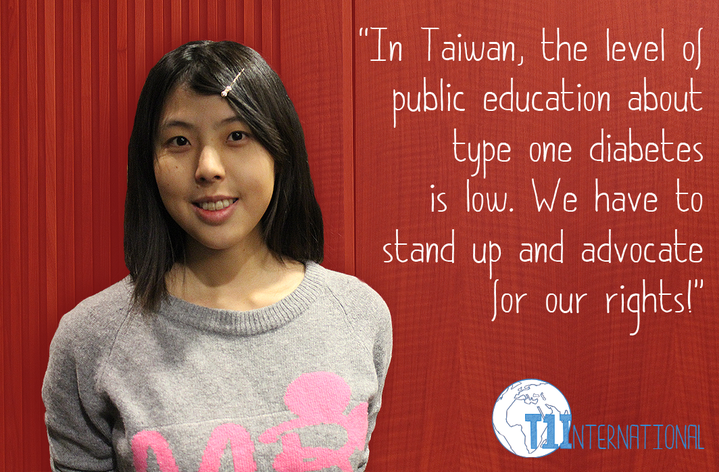 Irene in Taiwan says: In Taiwan, the level of public education about type one diabetes is low. We have to stand up and advocate for our rights!