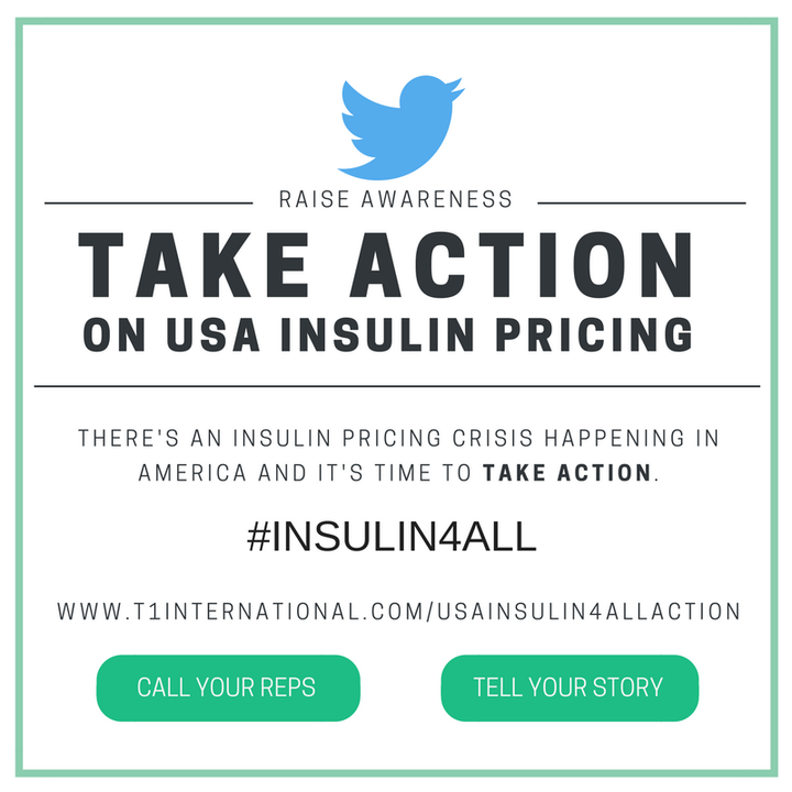 A graphic calling for action on USA insulin pricing. ''There's an insulin pricing crisis happening in America and it's time to take action.'' Call your reps and/or tell your story.
