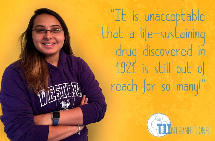 Mariam from Canada says: It is unacceptable that a life-sustaining drug discovered in 1921 is still out of reach for so many!