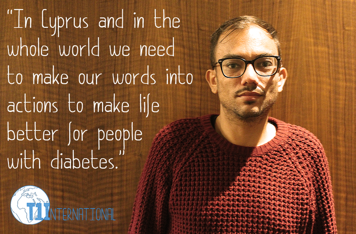 Antonis from Cyprus says: In Cyprus and in the whole world we need to make our words into actions to make life better for people with diabetes.