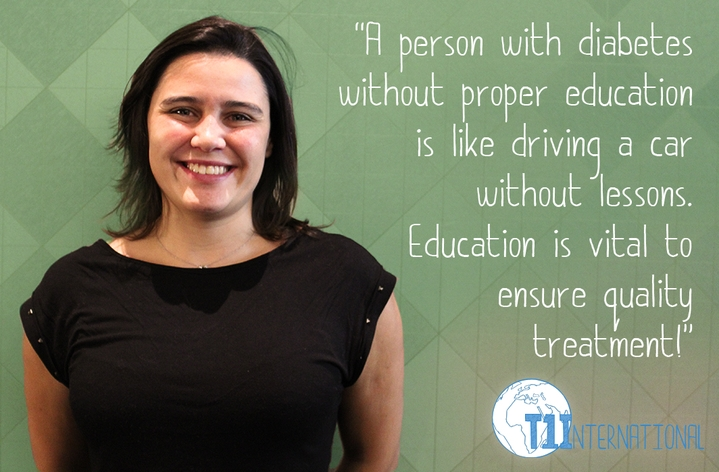 Alexandra from Portugal says: A person with diabetes without proper education is like driving a car without lessons. Education is vital to ensure quality treatment!