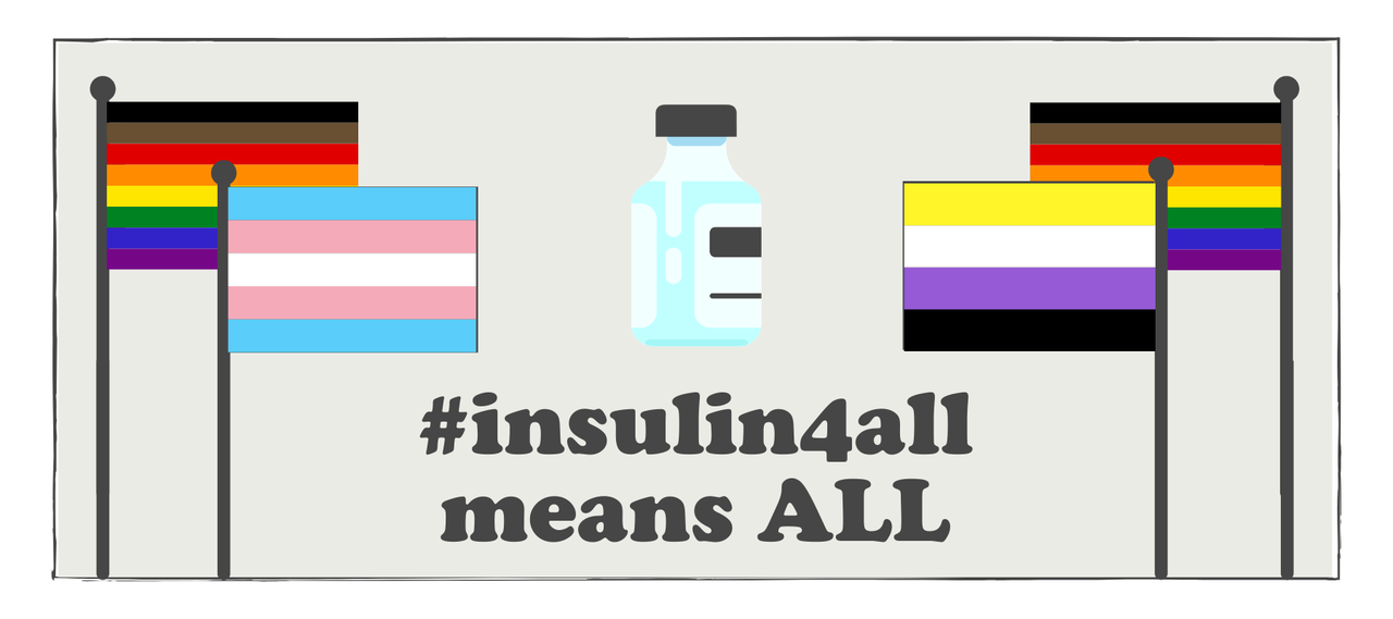 Fighting for LGBTQ+ Justice and #insulin4all
